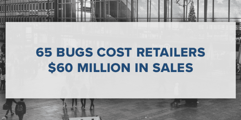 65 bugs cost retailers $65 million in sales