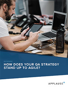How does your QA strategy stand up to Agile