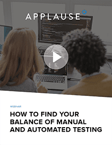 Bringing Balance to Manual and Automated Testing