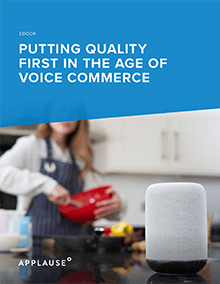 Putting Quality First in the Age of Voice Commerce