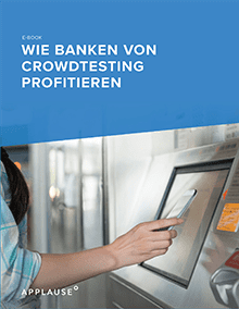Wie Banken Crowdtesting Profitieren Resource Image