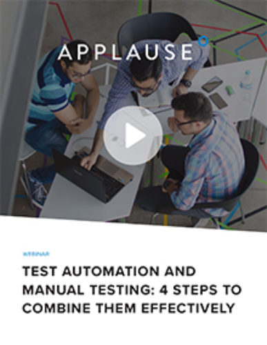 Test automation and manual testing: 4 steps to combine them effectively