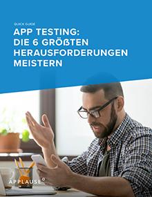 App Testing Ri 6 Groesste Herausforderungen