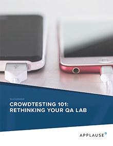 Crowdtesting 101 Resource Whitepaper