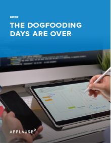 The dogfooding days are over