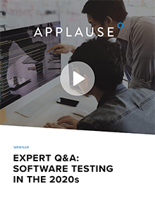 Expert Q&A: Software Testing in the 2020s