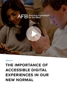 The Importance of Accessible Digital Experiences in our New Normal
